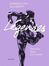 (AUT) Guibert - Légendes - Dessiner dans les musées et autres lieux de culte