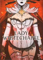 Lady Whitechapel -1- Livre 1