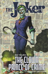 The joker: 80 Years of the Clown Prince of Crime - 80 years of the clown prince of crime the deluxe edition