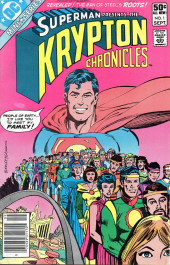 Krypton chronicles (Superman presents the) (1981) -1- The search for Superman's roots!