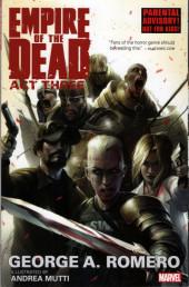George Romero's Empire of the Dead: Act Three (Marvel Comics - 2015) -TPB01- Empire of the Dead: Act Three