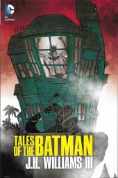 Batman Vol.1 (DC Comics - 1940) -INT- Tales of the Batman: J.H. Williams III