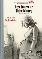 Les grands Classiques de la BD Historique Vécu - La Collection -21- Les tours de Bois-Maury - tome XIII : Dulle Griet