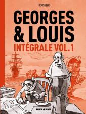 Georges et Louis romanciers -INT1- Intégrale Vol.1