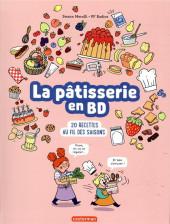 La pâtisserie en BD - La pâtisserie en BD - 20 recettes au fil des saisons