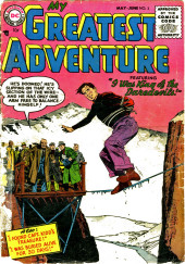 My greatest adventure Vol.1 (DC comics - 1955) -3- I Was King of the Daredevils!