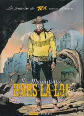 Tex (La jeunesse de) -3- Le magnifique hors-la-loi