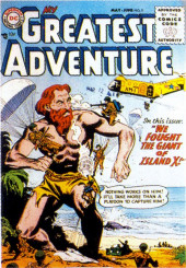 My greatest adventure Vol.1 (DC comics - 1955) -9- We Fought the Giant of Island X!