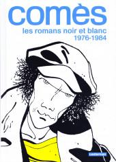 Comès -1- Les romans noir et blanc 1976-1984