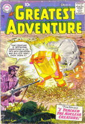 My greatest adventure Vol.1 (DC comics - 1955) -18- I Tracked the Nuclear Creature!
