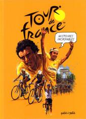 Tour de France (Histoires Incroyabes) - Histoires incroyables du Tour de France