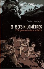 9 603 kilomètres - 9 603 kilomètres - L'odyssée de deux enfants