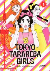 Tokyo Tarareba Girls -1- Tome 1