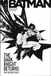 Batman - Dark Knight Returns : The Golden Child