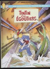Tintin - Pastiches, parodies & pirates -b- Tintin et les Égoutiers