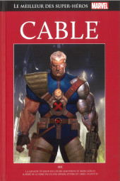 Marvel Comics : Le meilleur des Super-Héros - La collection (Hachette) -119- Cable