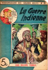 L'hebdomadaire des grands récits -19- La guerre indienne