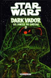 Star Wars - Dark Vador : les contes du château -2- Tome 2