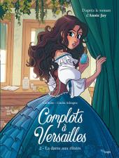 Complots à Versailles -2- La dame aux élexirs