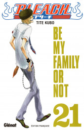 Bleach -21a2019- Be my Family or Not