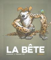 La bête (Frank Pé/Zidrou d'après le Marsupilami créé par André Franquin) -01- Episode I