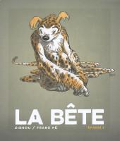 La bête (Frank Pé/Zidrou d'après le Marsupilami créé par André Franquin) -06- Episode VI