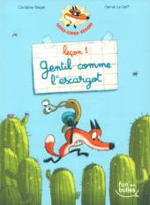 Super-super-renard -1- Leçon 1 : Gentil comme l'escargot