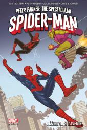 Peter Parker : The Spectacular Spider-Man -2- Réécrivons l'avenir