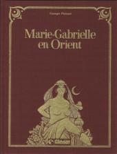 Marie-Gabrielle de Saint-Eutrope -2- Marie-Gabrielle en Orient