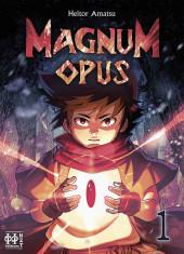 Magnum opus -1- Tome 1