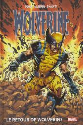Wolverine : Le Retour de Wolverine (Marvel Deluxe) - Wolverine : Le Retour de Wolverine