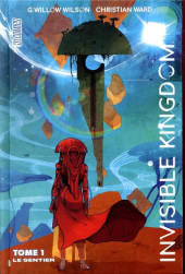 Invisible Kingdom -1- Le Sentier