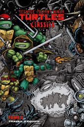 Teenage Mutant Ninja Turtles Classics -2- Travail d'équipe