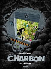 Charbon -1- Tome 1/2 - L'Espoir
