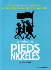 Pieds Nickelés (Le meilleur des) -6a2019- Crocs-en-jambes et coups fourrés... les pieds nickelés champions de l'embrouille !