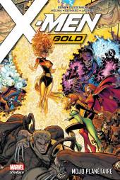 X-Men: Gold -2- Mojo planétaire