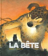 La bête (Frank Pé/Zidrou) -1TL1- La Bête