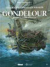 Les grandes batailles navales -15- Gondelour : Suffren, l'amiral satan