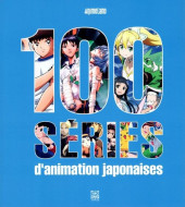 (DOC) Encyclopédies diverses - 100 séries d'animation japonaises