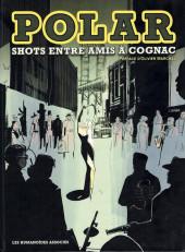 Polar - shots entre amis à Cognac