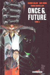 Once & Future -1- Tome 1