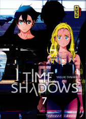 Time Shadows -7- Tome 7