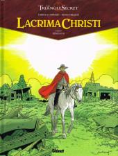 Le triangle Secret - Lacrima Christi -6- Rémission