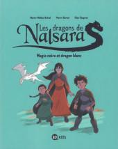 Les dragons de Nalsara -4- Magie noire et dragon blanc