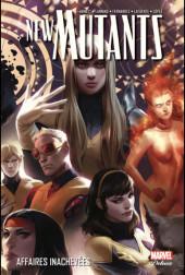 New Mutants (Marvel Deluxe) -3- Affaires inachevées