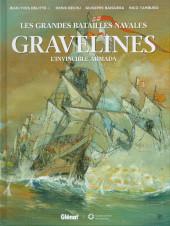 Les grandes batailles navales -16- Gravelines - l'invincible Armada