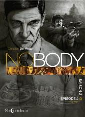 No Body -6- Épisode 2/3 Les loups