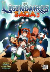 Les légendaires - Saga  -3- Tome 3