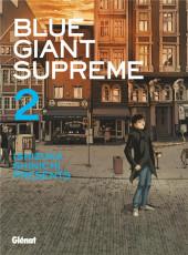 Blue Giant Supreme -2- Tome 2
