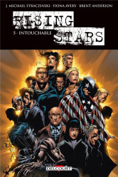 Rising Stars (Delcourt) -5- Intouchable